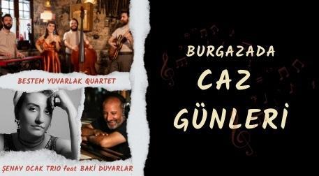 Burgazada Caz Günleri - Cennet Bahçesi Burgazada, İstanbul