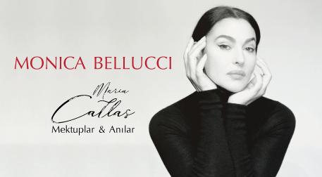 Monica Bellucci: Maria Callas