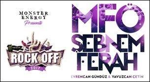 Monster Energy Presents; Rock Off Yerli: MFÖ & Şebnem Ferah