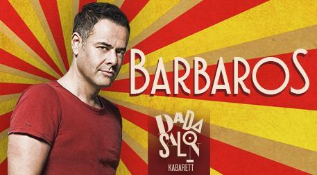 Barbaros - Dada Salon Kabarett - İstanbul