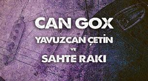 Blues Night: Can Gox - Yavuzcan Çetin ve Sahte Rakı