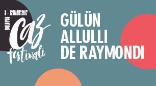 Zorlu PSM Caz Festivali: Gülün-Allulli-De Raymondi