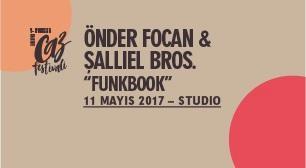Zorlu PSM Caz Festivali: Önder Focan & Şallıel Bros. 'Funkbook'