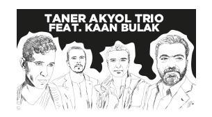 XJAZZ Istanbul: Taner Akyol ft. Kaan Bulak