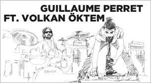 XJAZZ Istanbul: Guillaume Perret ft. Volkan Öktem