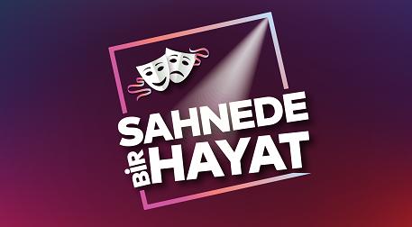 Sahnede Bir Hayat - İstanbul Büyükşehir Belediyesi Harbiye Cemil Topuzlu Açıkhava Tiyatrosu, İstanbul