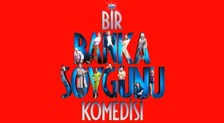 Bir Banka Soygunu Komedisi - Zorlu PSM - Turkcell Platinum Sahnesi, İstanbul