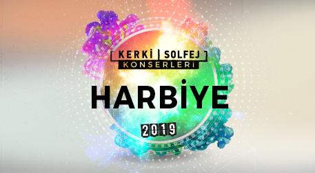 Kerki|Solfej Harbiye Konserleri 2019 - İstanbul Büyükşehir Belediyesi Harbiye Cemil Topuzlu Açıkhava Tiyatrosu, İstanbul