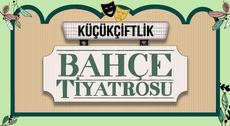KüçükÇiftlik Bahçe Tiyatrosu - KüçükÇiftlik Park, İstanbul
