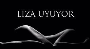 Liza Uyuyor