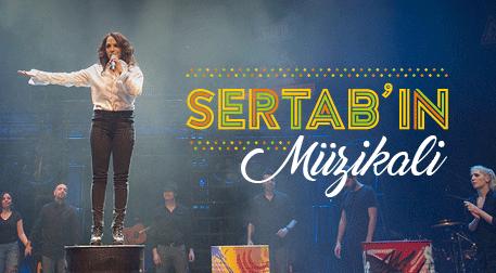 Sertab'ın Müzikali - UNIQ Hall, İstanbul
