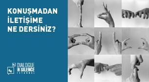 Turkcell Dialogue Museum Dialogue in Silence