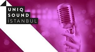 Uniq Sound İstanbul Konserleri